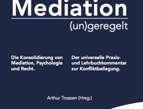 Neu: Mediation (un)geregelt