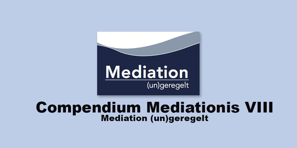 mediation-ungeregelt